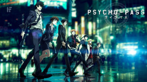 Psycho-Pass Review & Characters - Is Your Hue Clouded