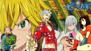 Nanatsu No Taizai Review & Characters – A real sin... can't be erased (The Seven Deadly Sins)