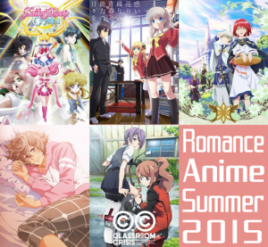 Romance Anime Summer 2015 - Shoujo, Rom-Com and School Life! [Best Recommendations]