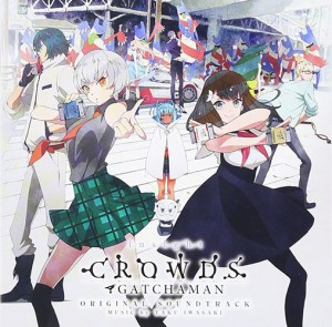 Gatchaman Crowds Soundtracks