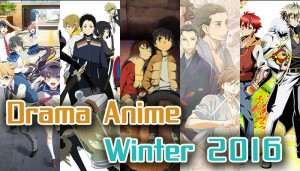 Drama Anime Winter 2016 - Immortals, Gangs and Musician Detectives? Welcome to Crazy Town!