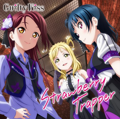 Strawberry-Trapper-Guilty-Kiss-20160725010830-505x500 Anime Music Mondays [Weekly Chart 07/25/2016]