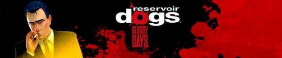 reservoir-560x117 Reservoir Dogs: Bloody Days Video Game Launches Today on Steam!
