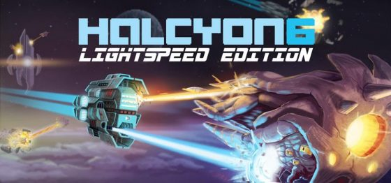 Halcyon-560x262 Hyper driven and completely reworked; Halcyon 6: Lightspeed Edition is set to launch August 10th!