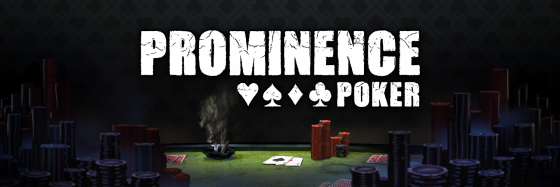 Prominence_Twitter_Header.png.5eabe6e7aca819f1ad8415dc08ebcddd-560x187 Wager with Millions of Fans in Latest Prominence Poker Content Update