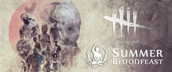 bloodfest-560x235 Dead By Daylight's Summer Bloodfeast Event is Now Live on PC and Console!