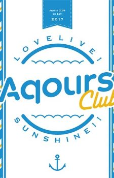 Love-LiveSunshine-Aqours-CLUB-CD-SET Weekly Anime Music Chart  [06/04/2018]