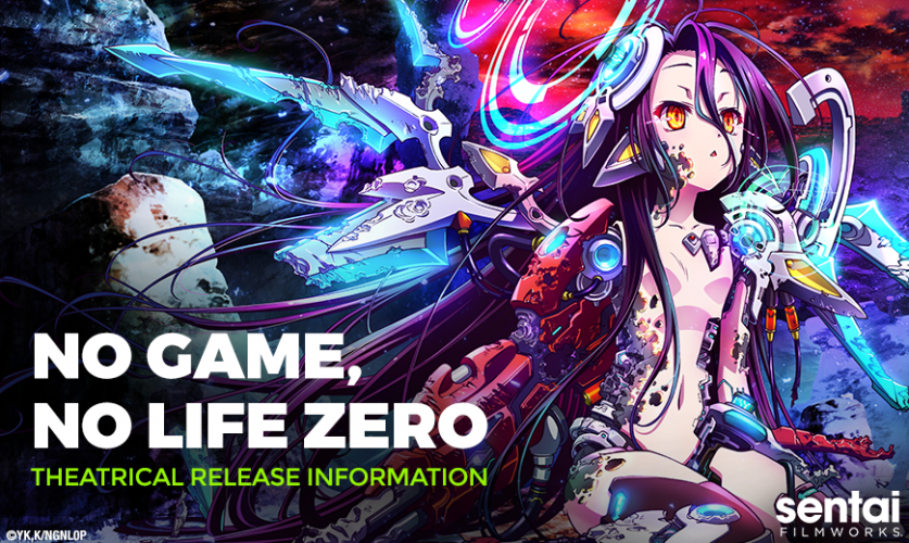 "NGNL-Zero-Blog-Header-1-837x500 Sentai Filmworks Ramps Up ""No Game No Life Zero"" Theatrical Release With Exclusive Premieres, Nationwide and International Rollout"