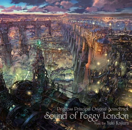 Princess-Principal-OST-Sound-of-Foggy-London-507x500 Weekly Anime Music Chart  [09/25/2017]