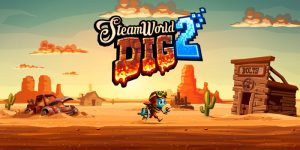 SteamWorld Dig 2 - PC/Steam Review