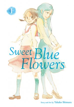 VIZ Media Launches Coming-Of-Age Manga Series - SWEET BLUE FLOWERS