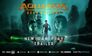 Aquanox: Deep Descent strikes at Gamescom and PAX West 2017! Trailer Inside!