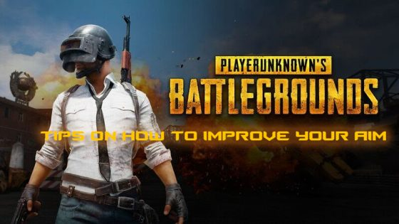 PUBG-tips-560x315 Why am I So Bad at PUBG?! Tips on How to Improve Your Aim