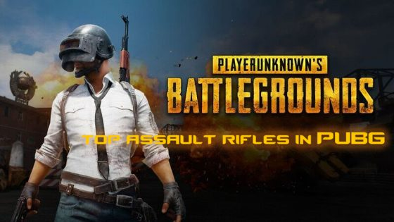 PUBG] Top Assault Rifles to Use