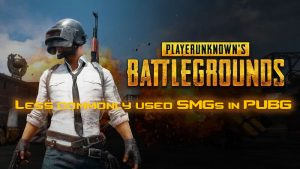 Less Commonly Used SMGs in PUBG