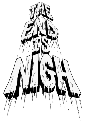 Be Gone Foul Creature! The End Is Nigh is Headed to Nintendo Switch!