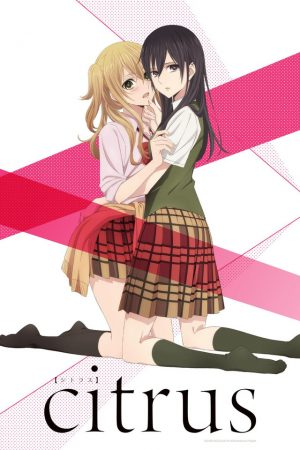 citrus Gets Our Three Episode Impression! Find Out More About This Yuri Drama Anime