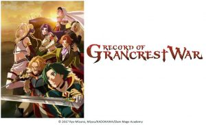Record of Grancrest War Streaming on Crunchyroll and Hulu in January 2018!