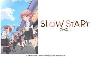 New Slice of Life Comedy, Slow Start, Launches on Crunchyroll in January 2018!!