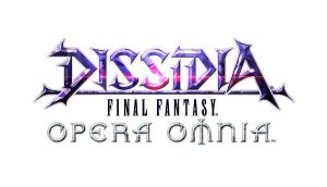 DISSIDIA FINAL FANTASY OPERA OMNIA Launches Today!