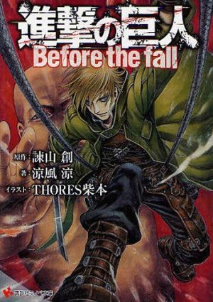 6 Light Novels Like Shingeki no Kyojin: Before the Fall [Recommendations]