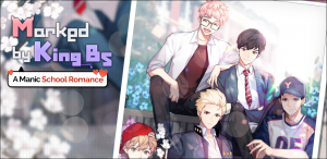 "Day7's Massively Popular Otome title, ""Marked by King B's"", is Available NOW Globally!"