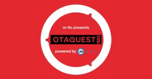 "m-flo presents ""OTAQUEST"" powered by LDH USA at AX 2018!"