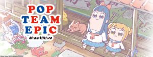 "Sentai Filmworks Adds a Pop of Randomness with Exclusive ""Pop Team Epic"" Merchandise"