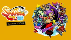 Shantae Half-Genie Hero: Ultimate Edition - Nintendo Switch Review