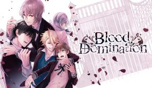 "BL (yaoi) smartphone game ""BLOOD DOMINATION"" is Out NOW!"