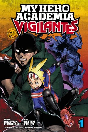 VIZ Media Launches MY HERO ACADEMIA: VIGILANTES Manga Series