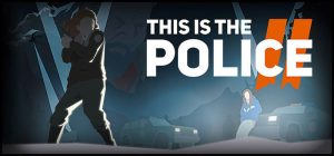 This is the Police II - PC/Steam Review