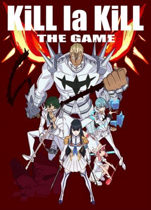 Kill la Kill the Game: IF has been Officially Unveiled at Anime Expo 2018! Trailer Inside!
