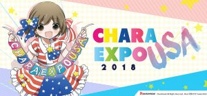 CharaExpo USA 2018 Tickets Now On Sale!