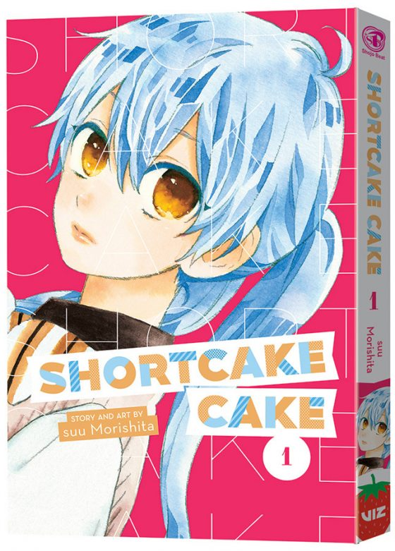 ShortcakeCake_GN01_3D-560x781 VIZ MEDIA Announces the Release of NEW Shoujo Manga Series Shortcake Cake