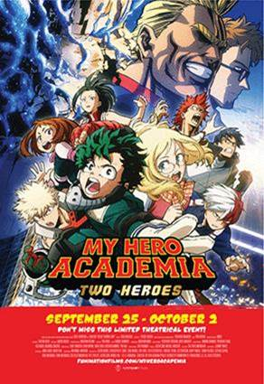 """My Hero Academia: Two Heroes"" Opens TODAY Across U.S. and Canada for Five-Day Limited Theatrical Run"