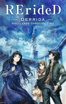 RErideD-Tokigoe-no-Derrida--225x350 [Sci-Fi Fall 2018] Like Boku dake ga Inai Machi? Watch This!
