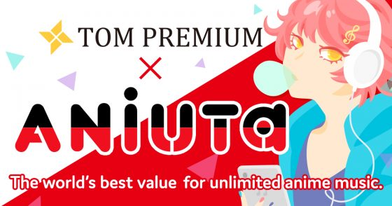 aniuta-tom-premium-1-560x294 ANiUTa Now Available with TOM Premium at No Extra Cost!