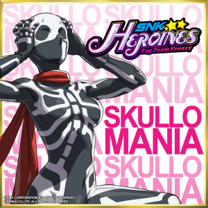 Skullo Mania available NOW in SNK HEROINES Tag Team Frenzy!