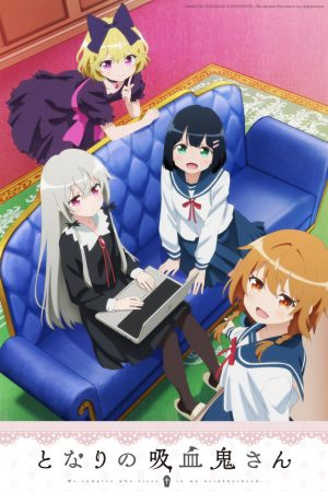 Tonari-no-kyuuketsuki-san-Ms.-Vampire-who-lives-in-my-neighborhood.--225x350 [No Boys Allowed Fall 2018] Like Gochuumon wa Usagi desu ka? Watch This!