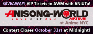 Win VIP Tickets to Anisong World Matsuri at Anime NYC with ANiUTa!