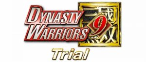 DYNASTY WARRIORS 9 Trial Available Now on PlayStation 4 and Steam!