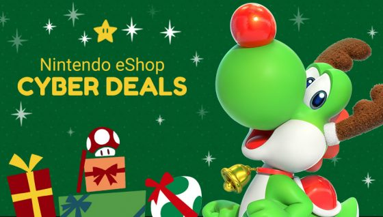 Nintendo_CyberDeals2018_artwork-560x318 Treat Yourself to Big Savings and Discounts with Nintendo eShop Cyber Deals