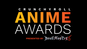 Crunchyroll Announces Their Third Annual Anime Awards!