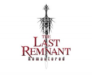 THE LAST REMNANT Remastered Now Available on the PlayStation 4