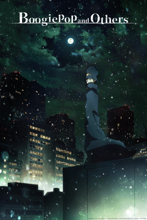 Crunchyroll-Boogiepop-and-Others-300x450 Figure Out More with Boogiepop & Others's Three Episode Impression!