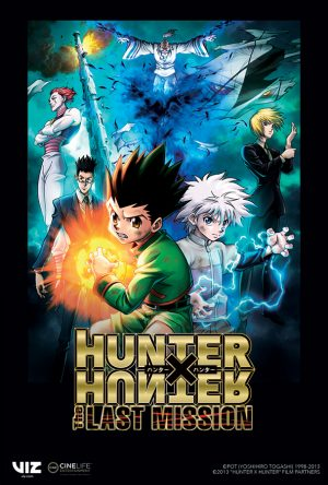 VIZ Media Presents HUNTER X HUNTER: THE LAST MISSION In Theatres THIS Weekend!!