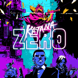 Katana ZERO - PC/Steam Preview