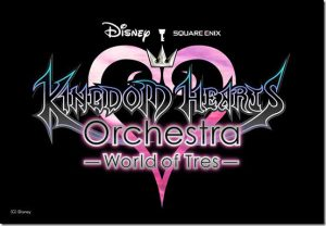 Kingdom Hearts Orchestra - World of Tres - 2019 World Tour Official Announcement!