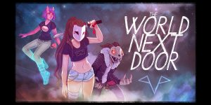 THE WORLD NEXT DOOR Video Game Launches March 28th!
